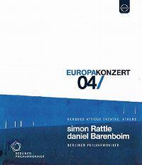 Cover Simon Rattle / Daniel Barenboim / Berliner Philharmoniker - EuropaKonzert 04/ [DVD]